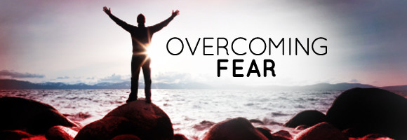 overcoming-fear-580x200